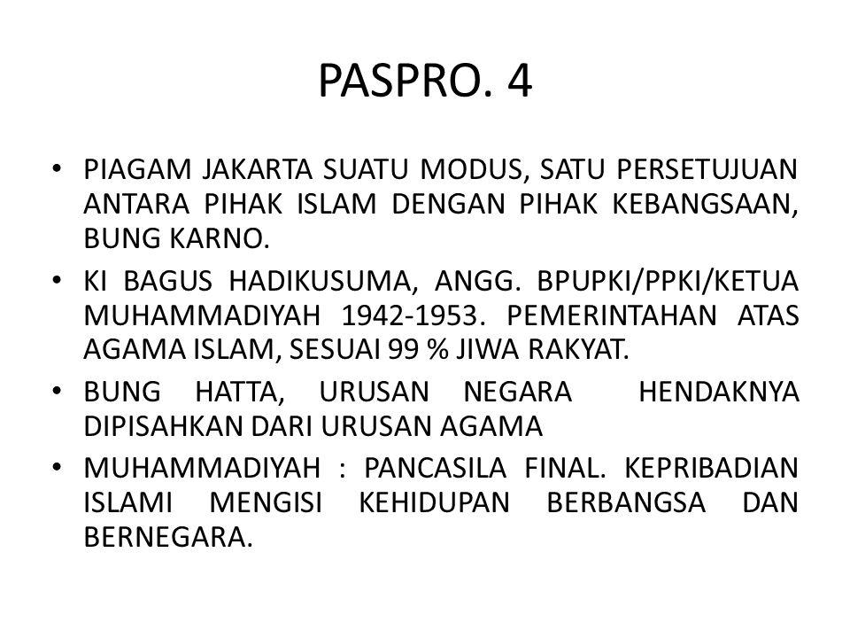 PASPRO. 4 PIAGAM JAKARTA SUATU MODUS, SATU PERSETUJUAN ANTARA PIHAK ISLAM DENGAN PIHAK KEBANGSAAN, BUNG KARNO.