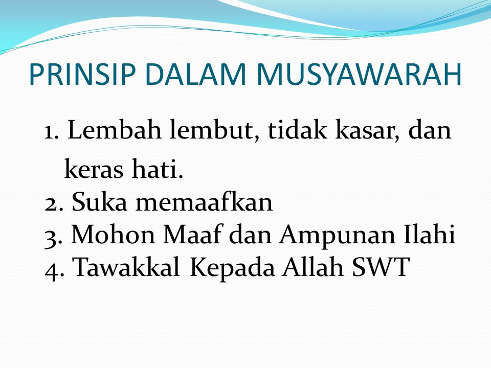 PRINSIP DALAM MUSYAWARAH