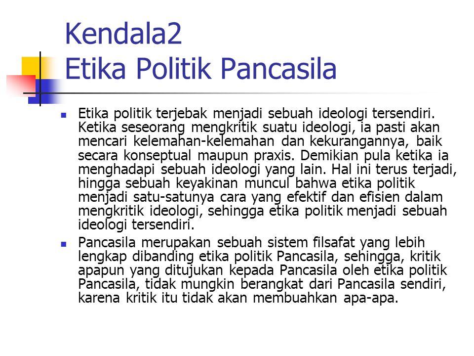 Kendala2 Etika Politik Pancasila