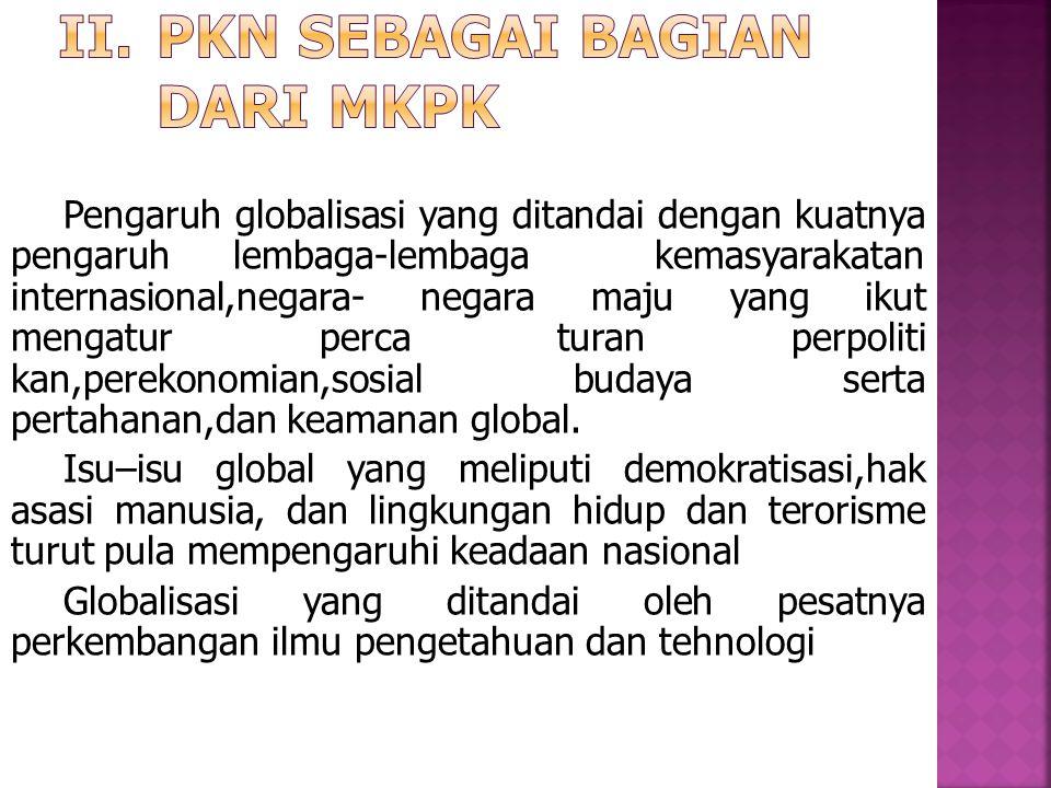 PKn Sebagai bagian dari mkpk