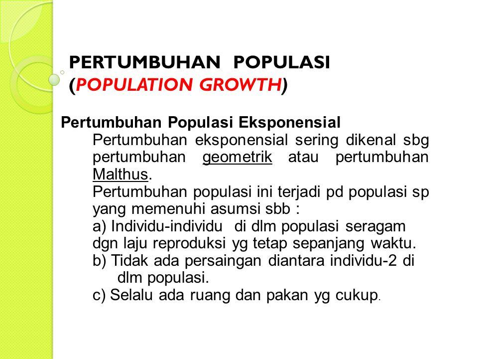 PERTUMBUHAN POPULASI (POPULATION GROWTH)