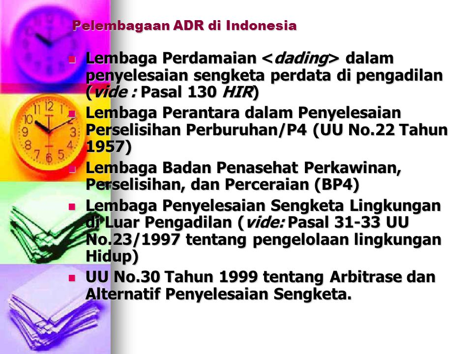 Pelembagaan ADR di Indonesia