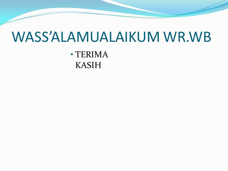 WASS'ALAMUALAIKUM WR.WB