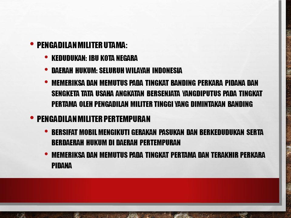 Pengadilan Militer Utama: