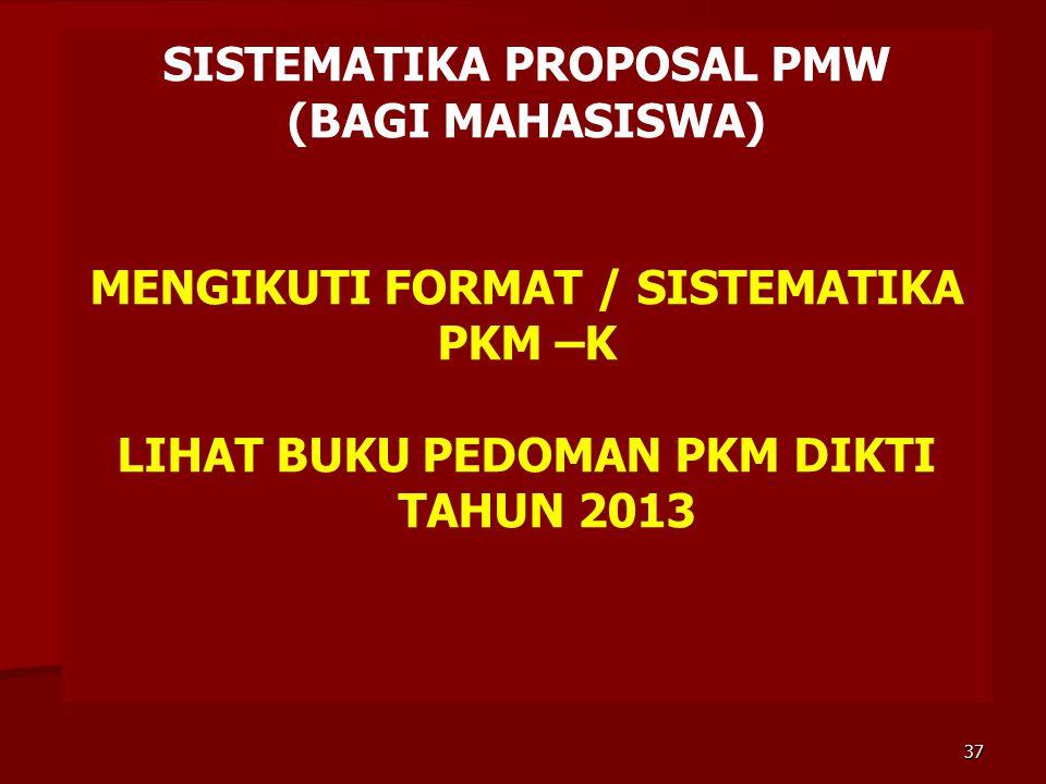SISTEMATIKA PROPOSAL PMW (BAGI MAHASISWA)