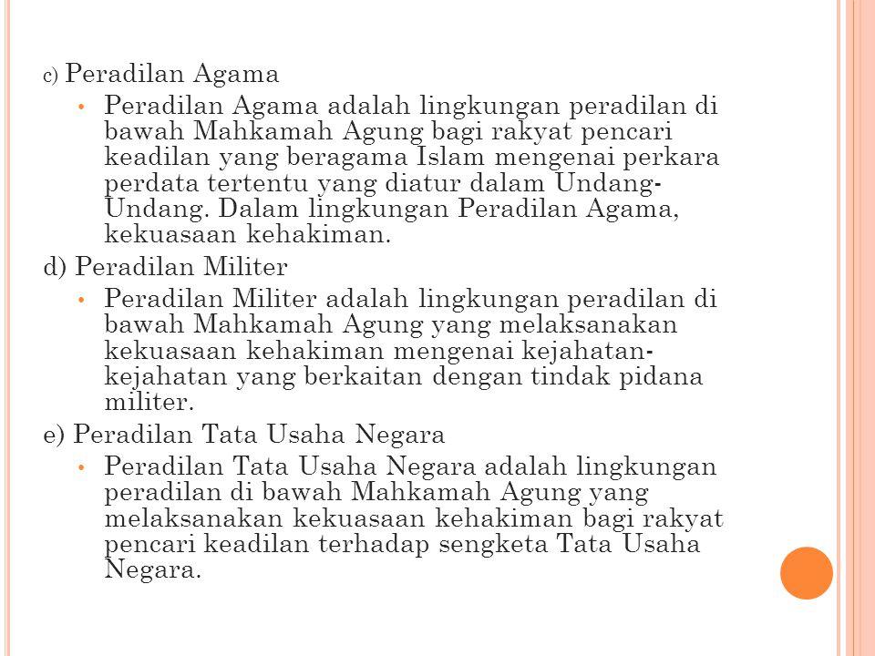 e) Peradilan Tata Usaha Negara