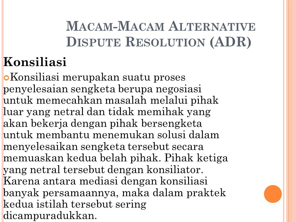 Macam-Macam Alternative Dispute Resolution (ADR)