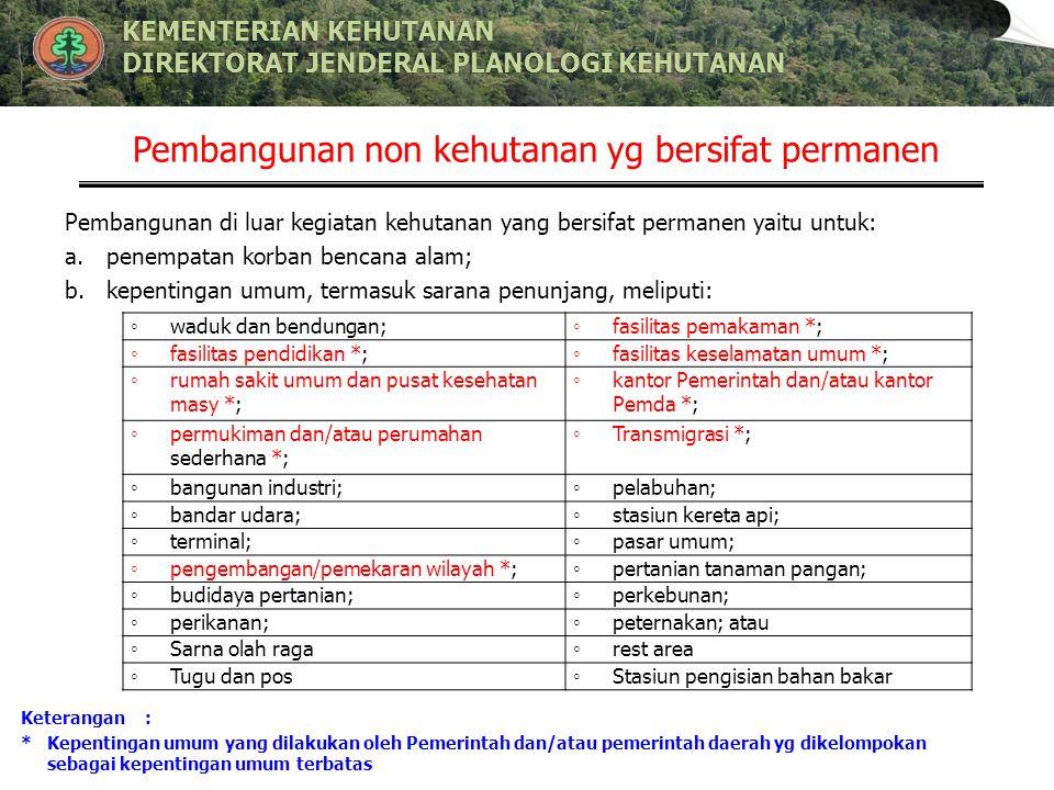 Pembangunan non kehutanan yg bersifat permanen