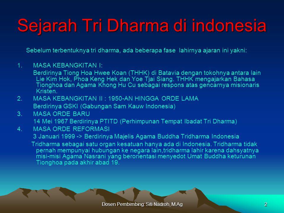 Sejarah Tri Dharma di indonesia