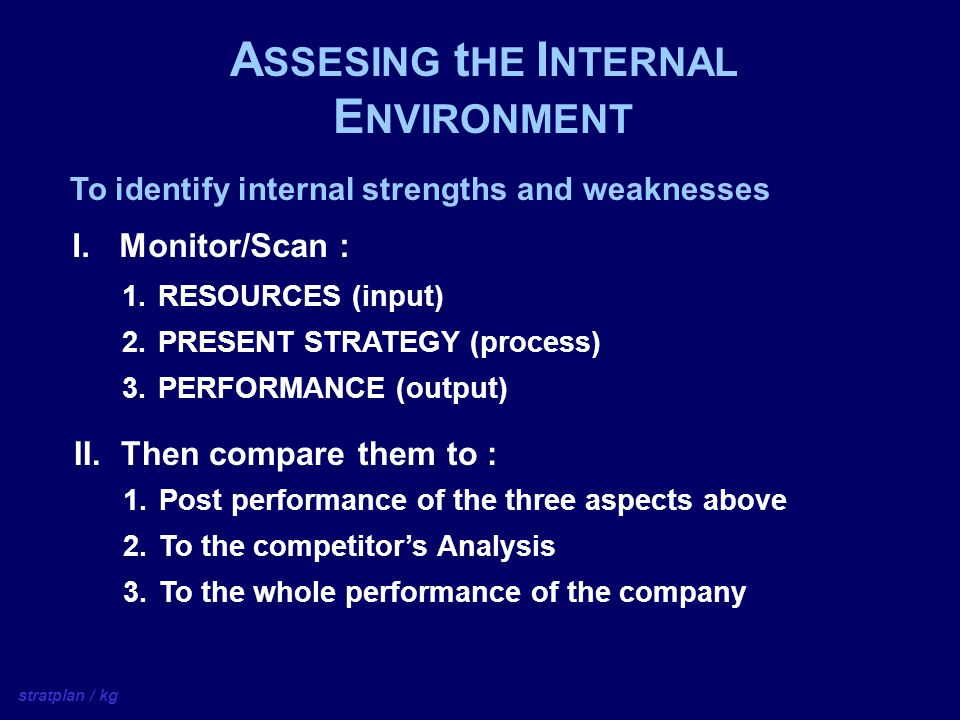 ASSESING tHE INTERNAL ENVIRONMENT