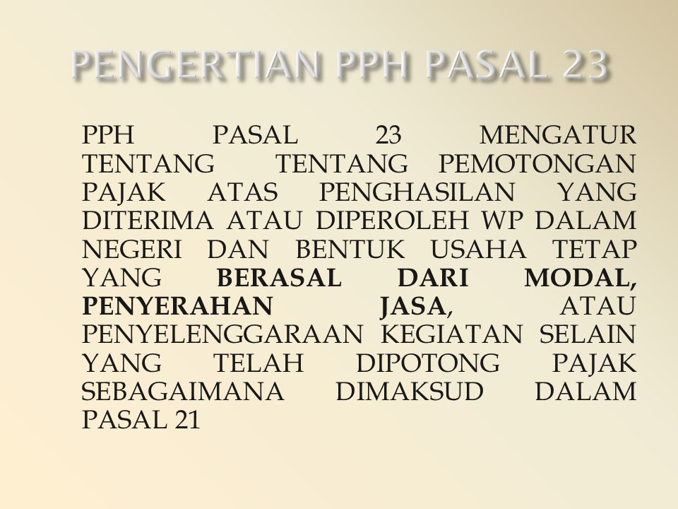 PENGERTIAN PPH PASAL 23