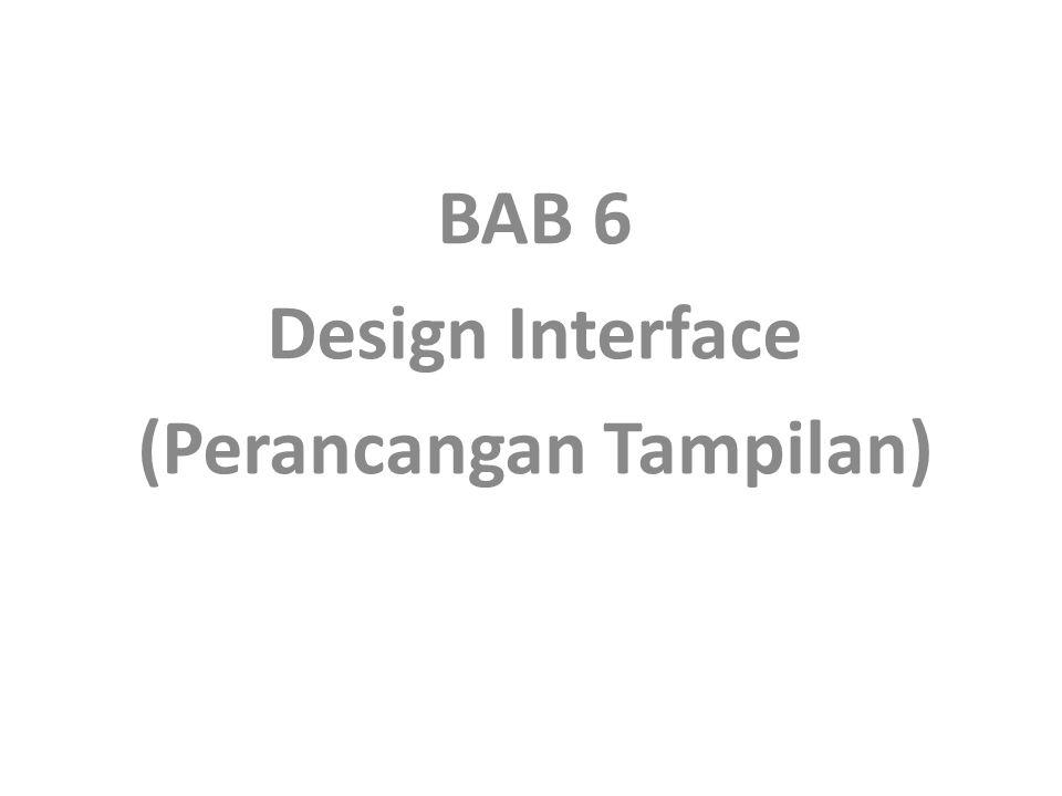 BAB 6 Design Interface (Perancangan Tampilan)