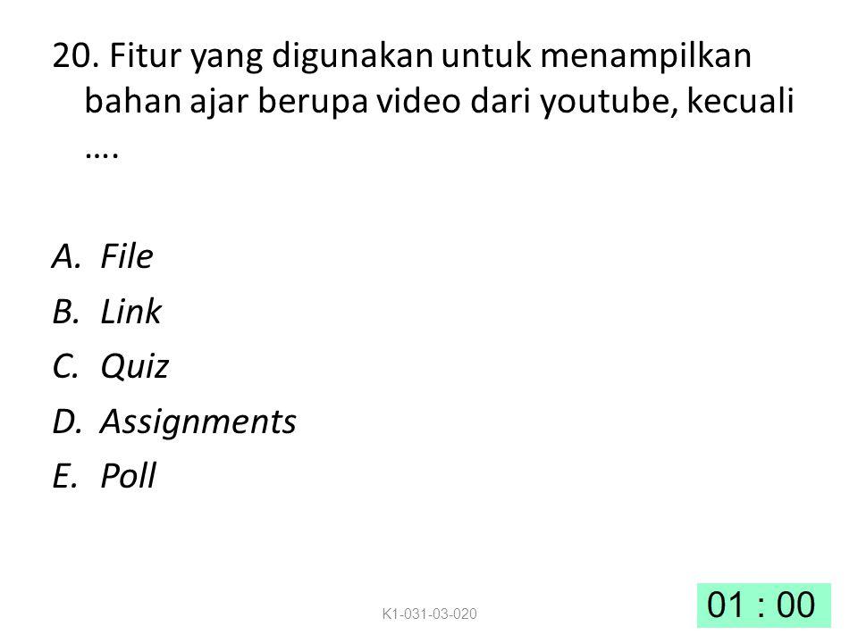 20. Fitur yang digunakan untuk menampilkan bahan ajar berupa video dari youtube, kecuali ….