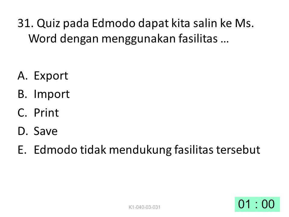 Edmodo tidak mendukung fasilitas tersebut