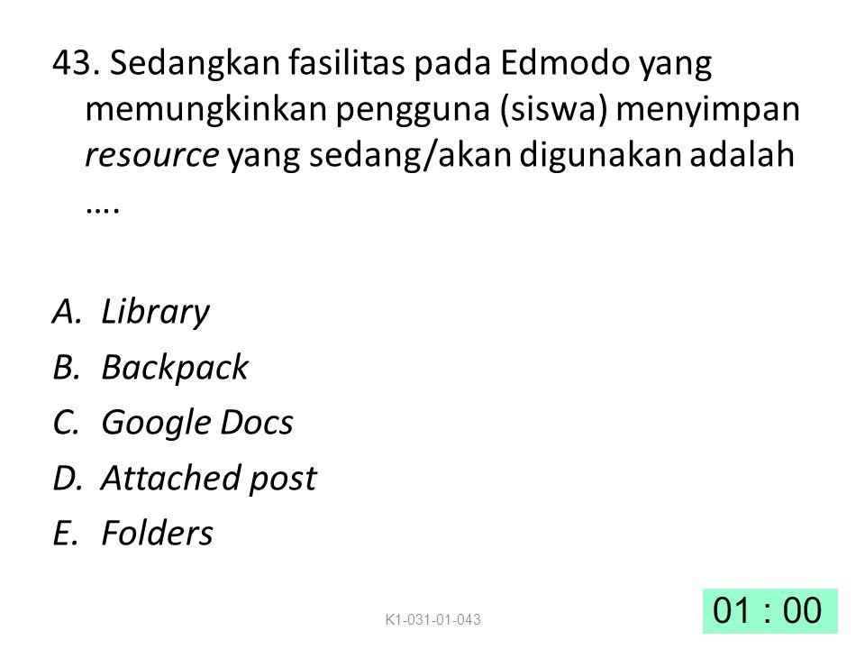 43. Sedangkan fasilitas pada Edmodo yang memungkinkan pengguna (siswa) menyimpan resource yang sedang/akan digunakan adalah ….