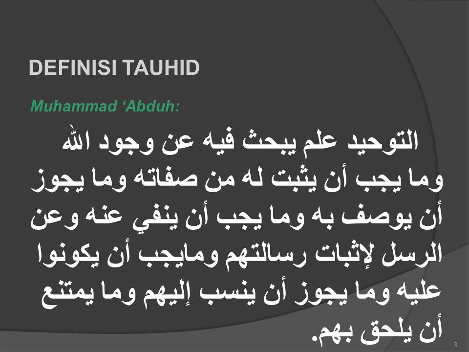 DEFINISI TAUHID Muhammad 'Abduh: