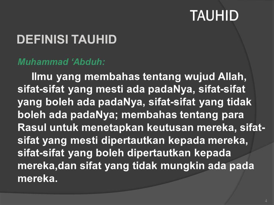 TAUHID DEFINISI TAUHID Muhammad 'Abduh:
