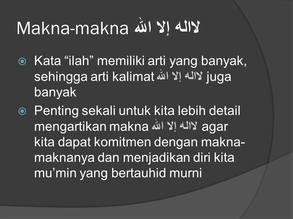 Makna-makna لااله إلا الله