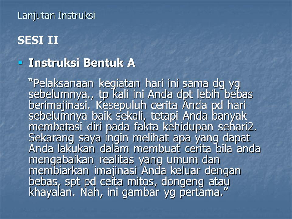 SESI II Instruksi Bentuk A