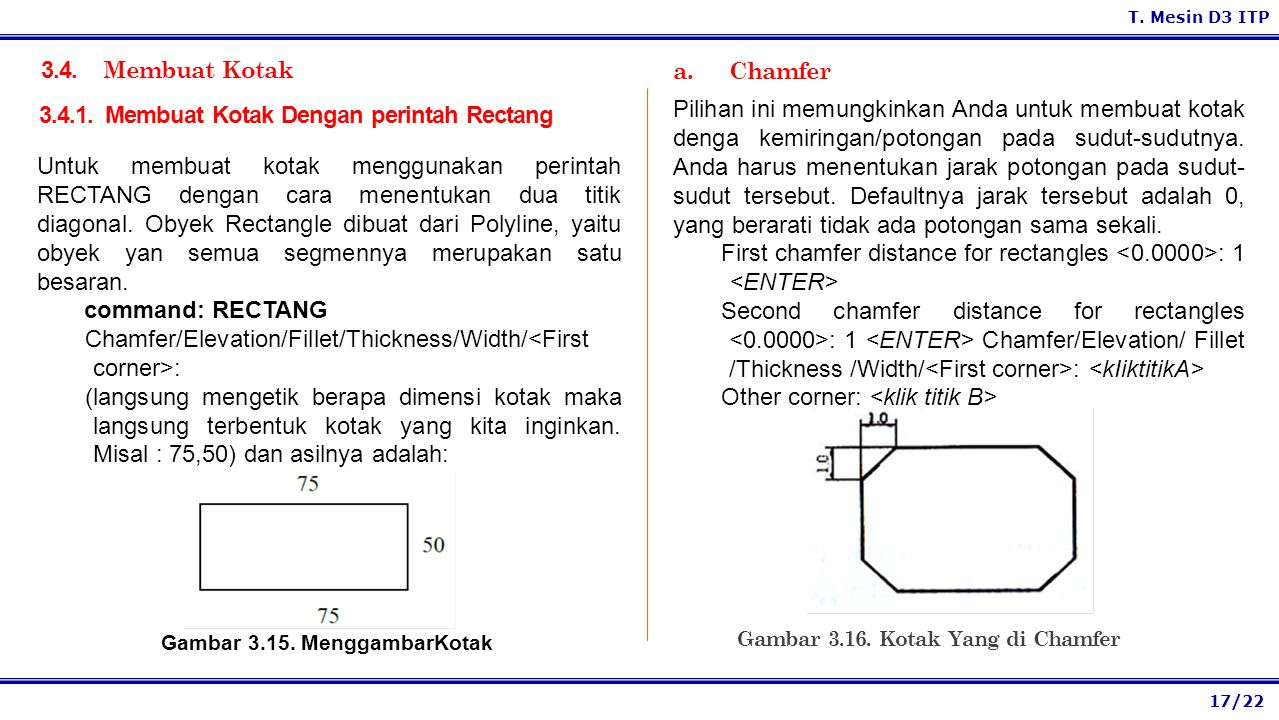 3.4.1. Membuat Kotak Dengan perintah Rectang