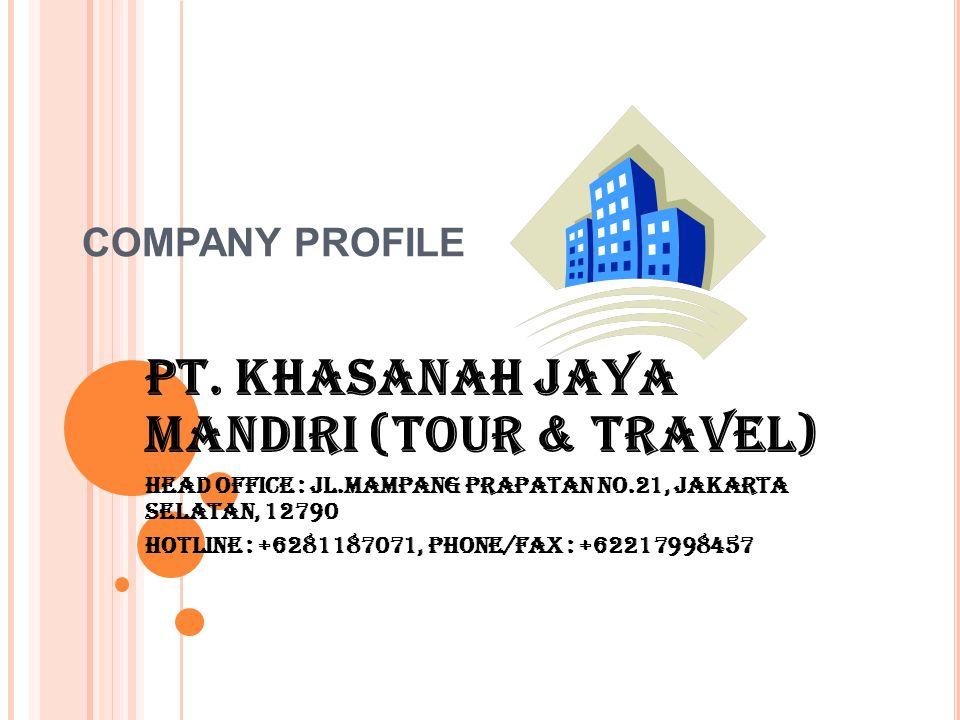 PT. KHASANAH JAYA MANDIRI (TOUR & TRAVEL)