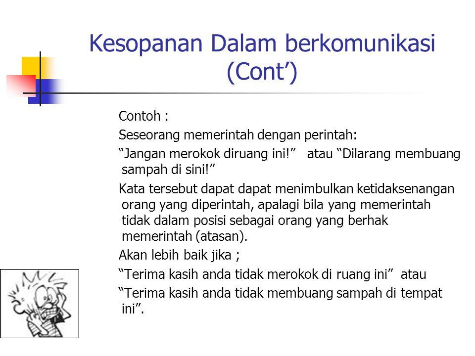 Kesopanan Dalam berkomunikasi (Cont')