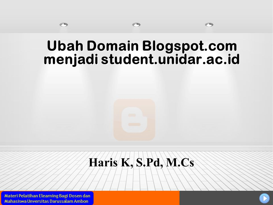 Ubah Domain Blogspot.com menjadi student.unidar.ac.id