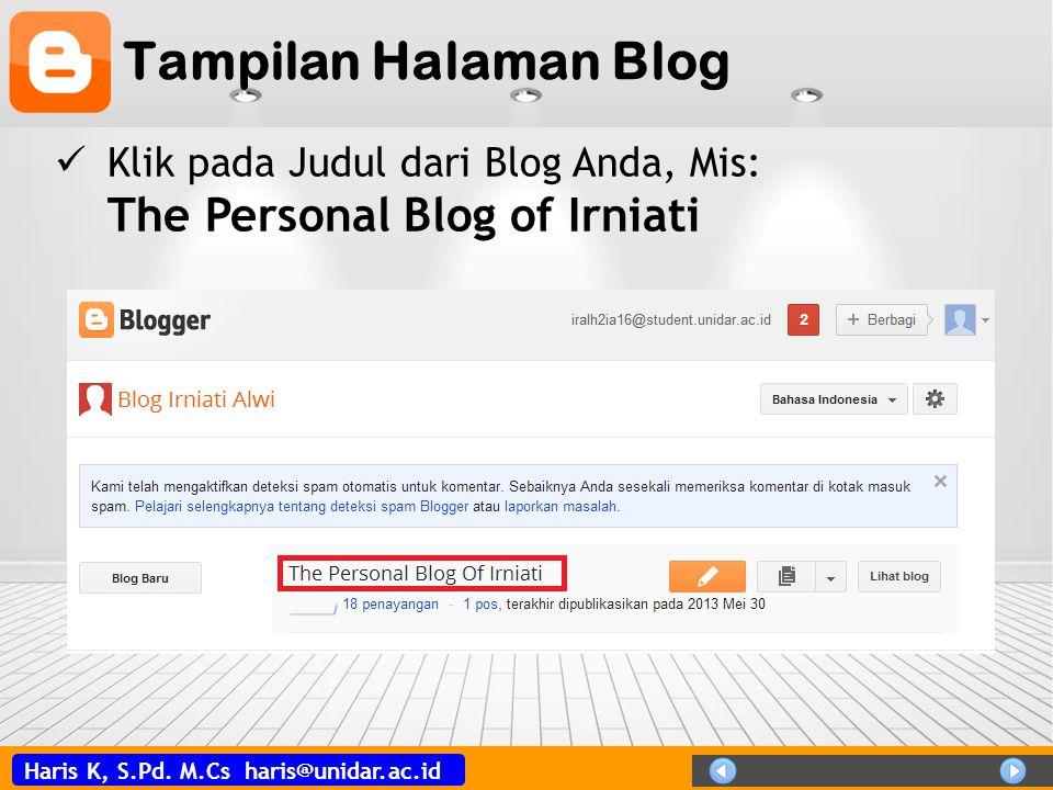 Tampilan Halaman Blog Klik pada Judul dari Blog Anda, Mis: The Personal Blog of Irniati