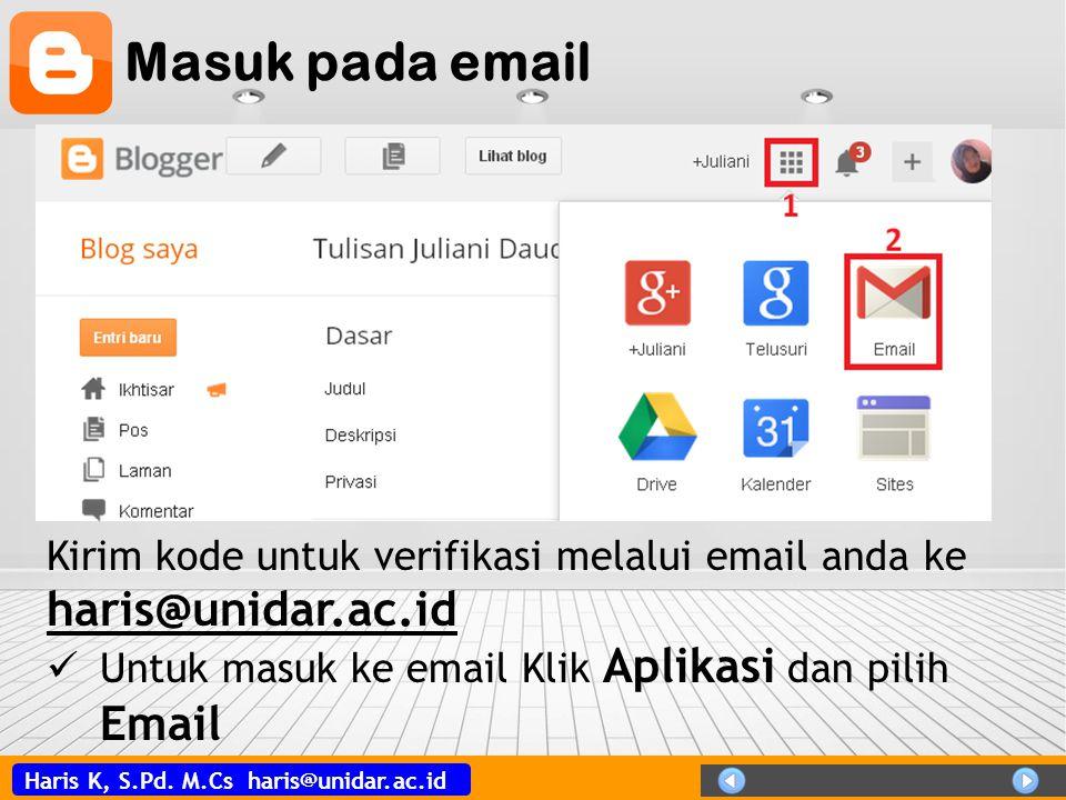 Masuk pada email Kirim kode untuk verifikasi melalui email anda ke haris@unidar.ac.id.