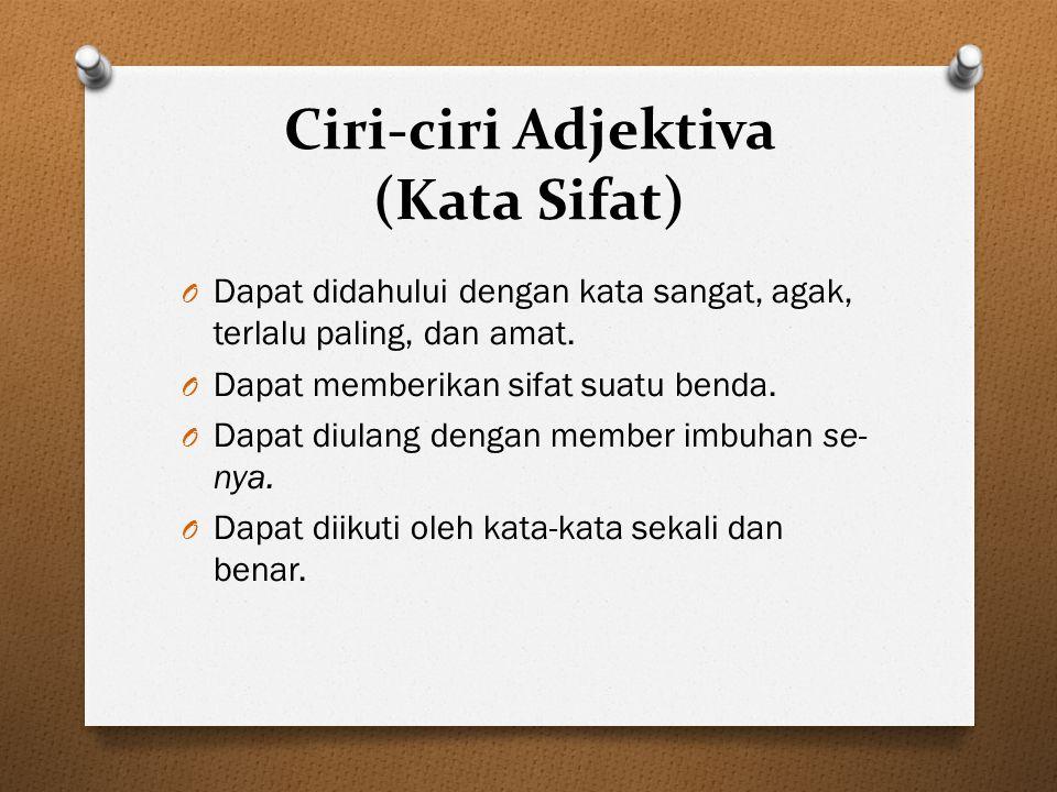 Ciri-ciri Adjektiva (Kata Sifat)