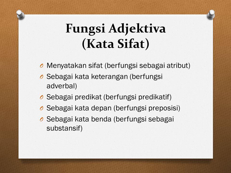 Fungsi Adjektiva (Kata Sifat)