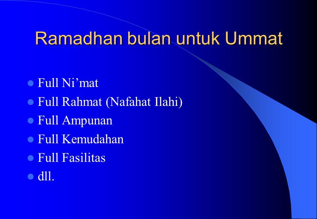 Ramadhan bulan untuk Ummat