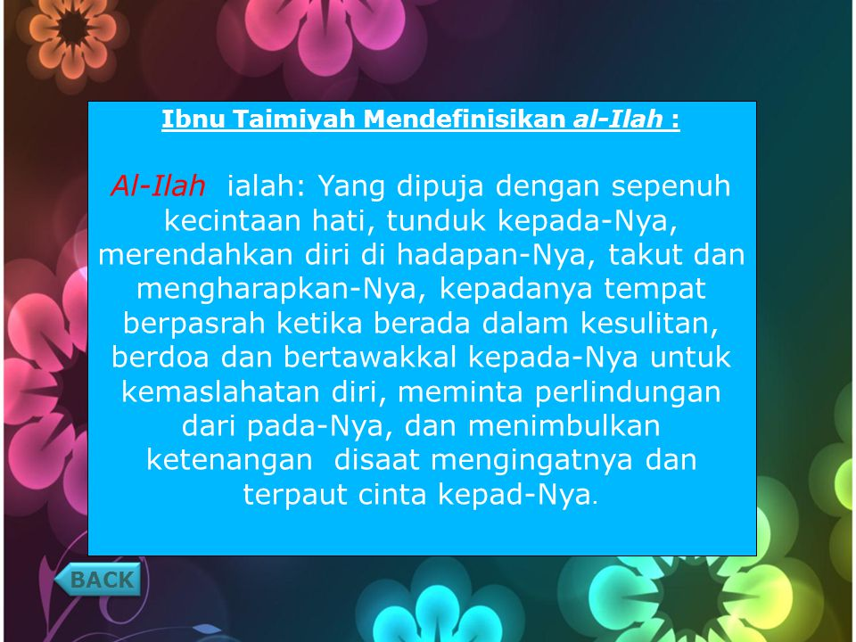 Ibnu Taimiyah Mendefinisikan al-Ilah :