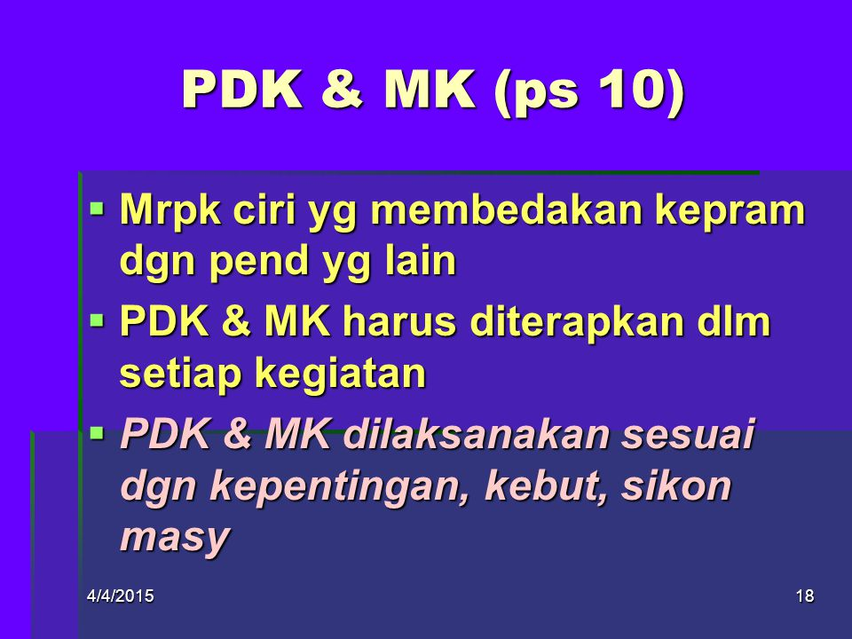 PDK & MK (ps 10) Mrpk ciri yg membedakan kepram dgn pend yg lain