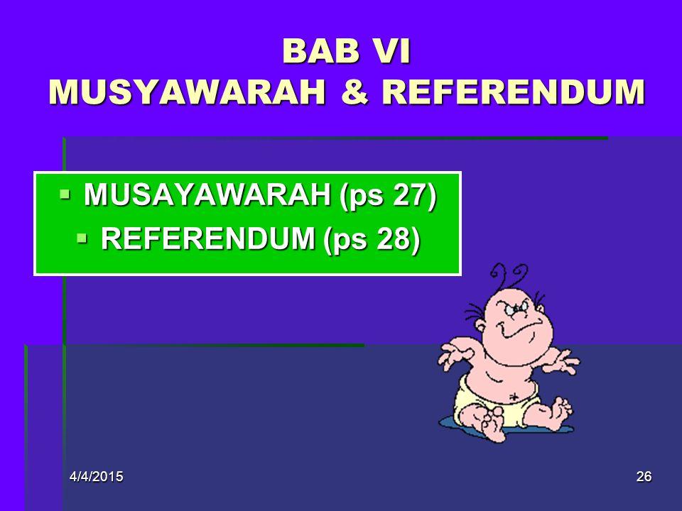 BAB VI MUSYAWARAH & REFERENDUM
