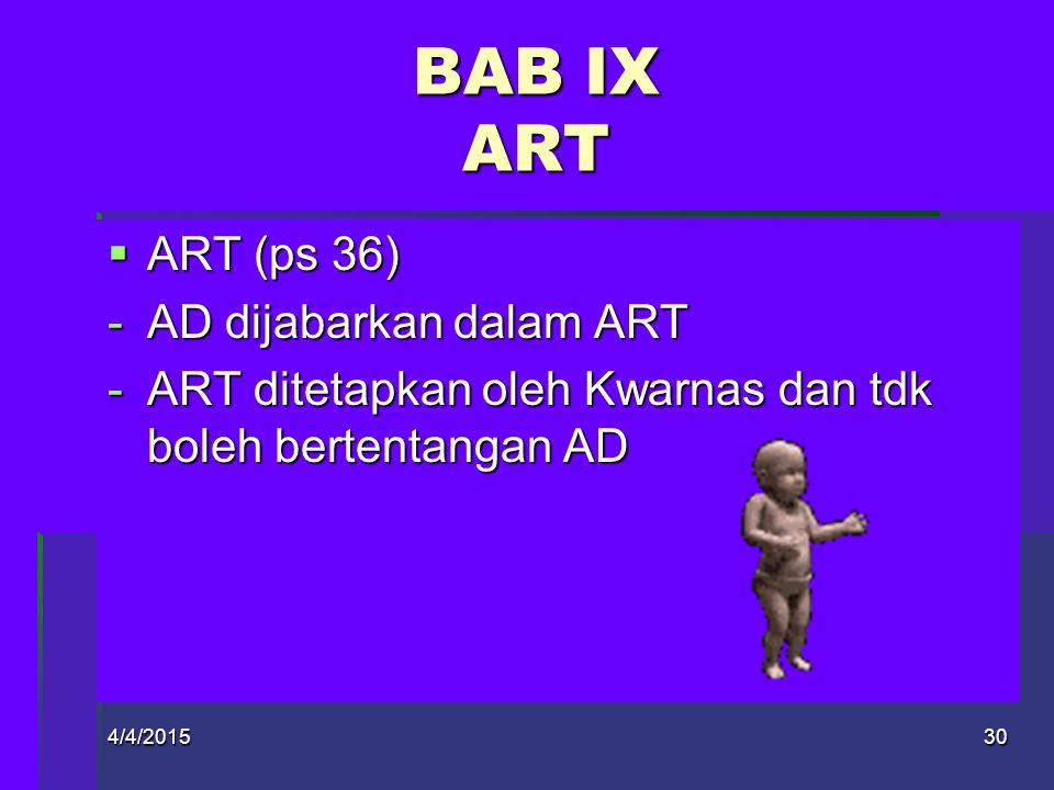 BAB IX ART ART (ps 36) AD dijabarkan dalam ART
