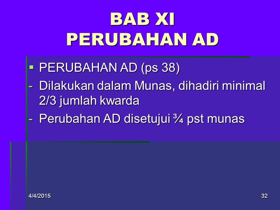 BAB XI PERUBAHAN AD PERUBAHAN AD (ps 38)