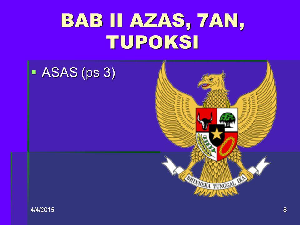BAB II AZAS, 7AN, TUPOKSI ASAS (ps 3) 4/9/2017