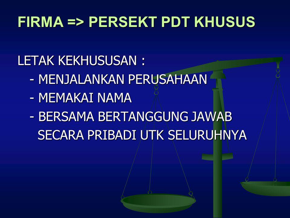 FIRMA => PERSEKT PDT KHUSUS