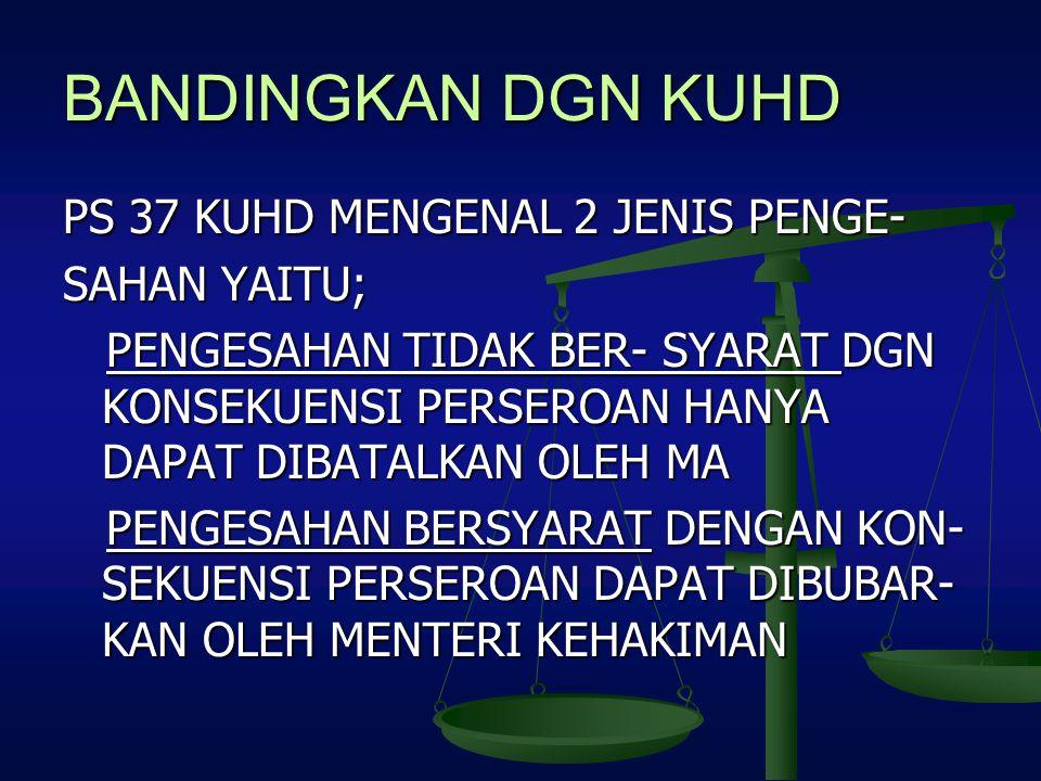 BANDINGKAN DGN KUHD PS 37 KUHD MENGENAL 2 JENIS PENGE- SAHAN YAITU;
