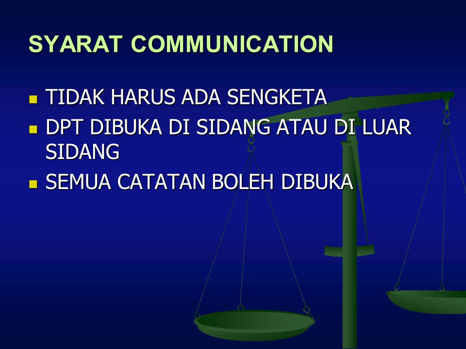 SYARAT COMMUNICATION TIDAK HARUS ADA SENGKETA