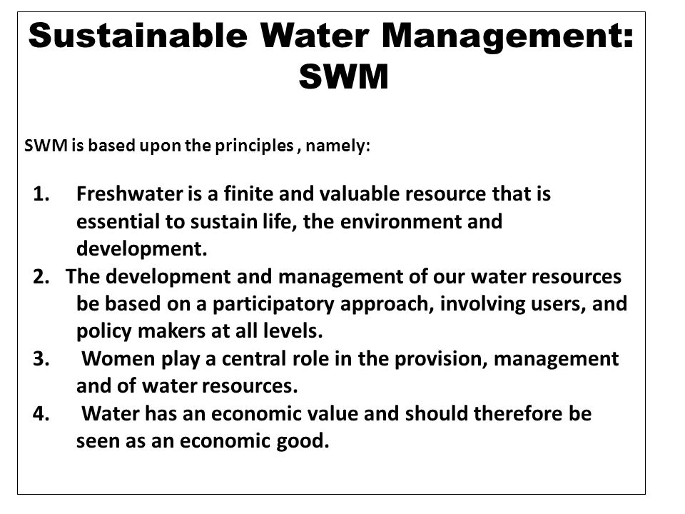 Sustainable Water Management: SWM