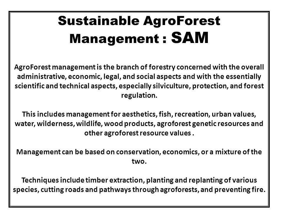 Sustainable AgroForest Management : SAM