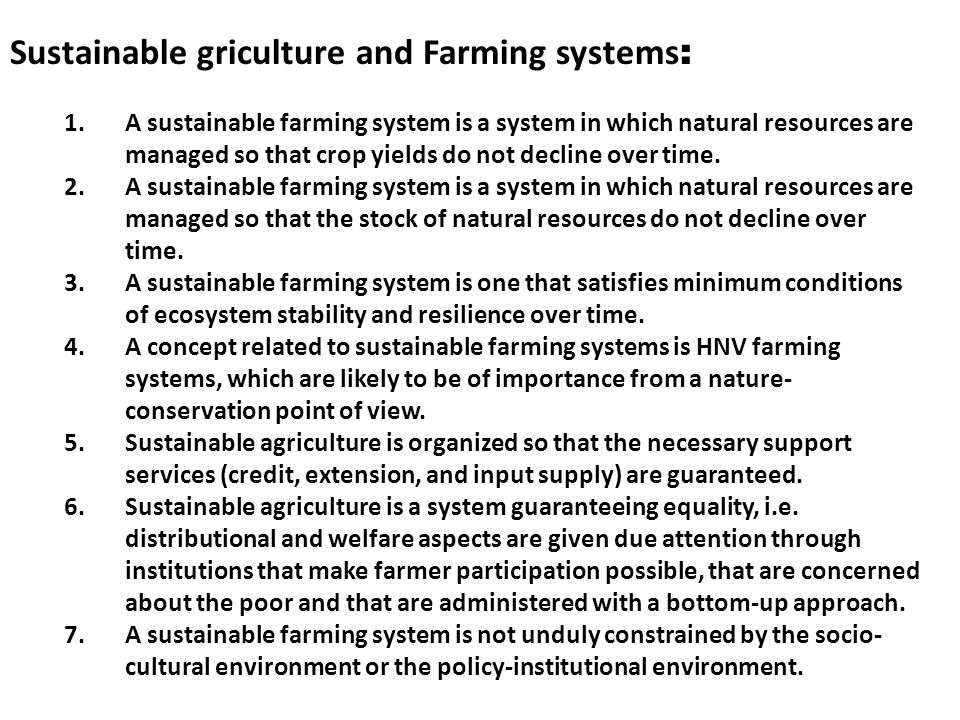 Sustainable griculture and Farming systems: