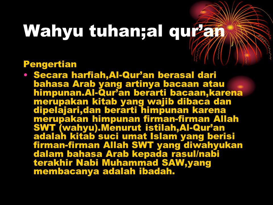Wahyu tuhan;al qur'an Pengertian