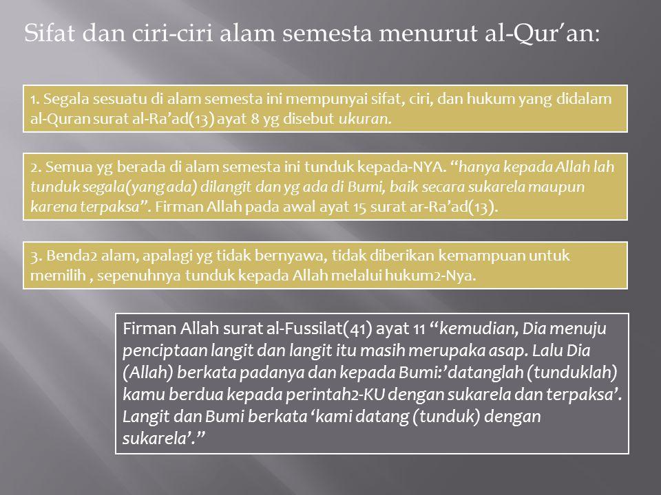 Sifat dan ciri-ciri alam semesta menurut al-Qur'an: