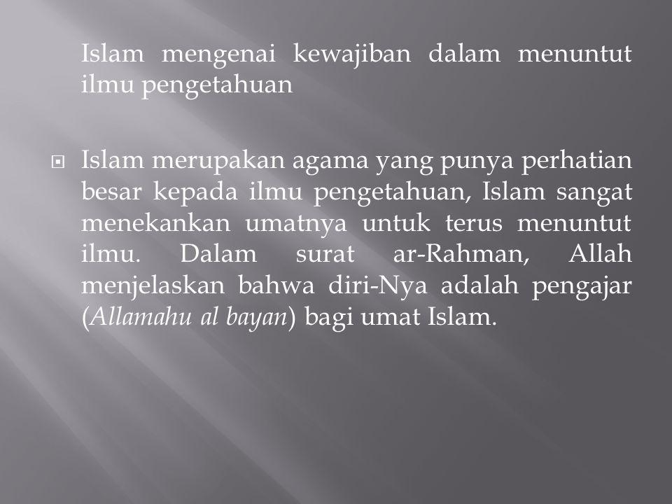 Islam mengenai kewajiban dalam menuntut ilmu pengetahuan