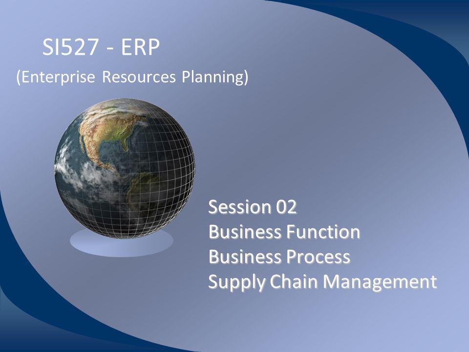 SI527 - ERP (Enterprise Resources Planning)