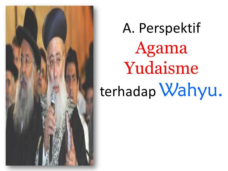 A. Perspektif Agama Yudaisme terhadap Wahyu.