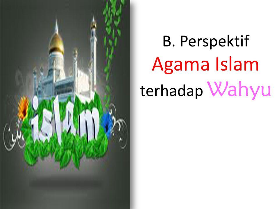 B. Perspektif Agama Islam terhadap Wahyu